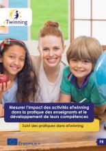 Mesurer l'impact des activités eTwinning dans la pratique des enseignants et le développement de leurs compétences