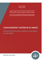 L'enseignement supérieur au Maroc : efficacité et efficience du système universitaire à accès régulé