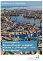 Guide d'intégration des objectifs de développement durable (ODD) dans les plans locaux de développement : projet francophone d'appui au développement local, phase II Profadel/OIF