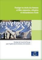 Protéger les droits des femmes et filles migrantes, réfugiées et demandeuses d'asile