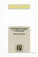 n° 169-170 - 2016 - Enseignement/apprentissage de la langue, des textes et des discours. 40 ans de Pratiques