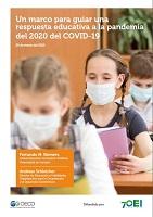Un marco para guiar una reapuesta educativa a la pandemia del 2020 del COVID-19