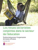 Les revues sectorielles conjointes dans le secteur de l'éducation : guide pratique pour l'organisation de revues efficaces