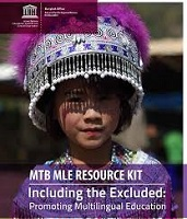 MTB MLE resource kit: including the excluded: promoting multilingual education