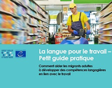 https://languageforwork.ecml.at/Portals/48/documents/LFW-quick-guide-FR.pdf - URL