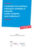 http://cache.media.education.gouv.fr/file/2017/23/5/IGEN-IGAENR-2017-59-Rapport-Evaluation-politique-education-artistique-culturelle-modalites-indicateurs_885235.pdf - URL