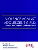 https://globalwomensinstitute.gwu.edu/sites/g/files/zaxdzs1356/f/downloads/GWI_Violence%20Against%20Adolescent%20Girls.pdf - URL