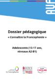 https://www.leplaisirdapprendre.com/wp-content/downloads/connaitre-la-francophonie/Dossier_adolescents_-_Conna%C3%AEtre_la_Francophonie.pdf - URL