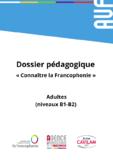 http://eprints.aidenligne-francais-universite.auf.org/776/1/Dossier_adultes_-_Conna%C3%AEtre_la_Francophonie.pdf - URL