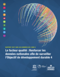 http://uis.unesco.org/sites/default/files/documents/quality-factor-strengthening-national-data-monitor-sdg4-2018-fr.pdf - URL