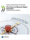 https://read.oecd-ilibrary.org/education/the-future-of-mexican-higher-education_9789264309371-en#page199 - URL
