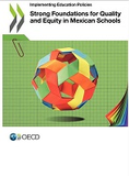 https://read.oecd-ilibrary.org/education/strong-foundations-for-quality-and-equity-in-mexican-schools_9789264312548-en#page2 - URL
