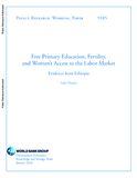 https://openknowledge.worldbank.org/bitstream/handle/10986/33154/Free-Primary-Education-Fertility-and-Womens-Access-to-the-Labor-Market-Evidence-from-Ethiopia.pdf?sequence=1&isAllowed=y - URL