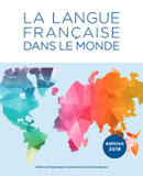 https://www.francophonie.org/sites/default/files/2020-02/Edition%202019%20La%20langue%20francaise%20dans%20le%20monde_VF%202020%20.pdf - URL