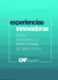 https://scioteca.caf.com/bitstream/handle/123456789/1524/Experiencias_innovadoras_en_el_desarrollo_profesional_de_directivos.pdf?sequence=1&isAllowed=y - URL