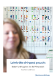 https://www.bertelsmann-stiftung.de/fileadmin/files/BSt/Publikationen/GrauePublikationen/BST-17-032_Broschuere-Lehrkraefte_dringend_gesucht_GESAMT_WEB.pdf - URL