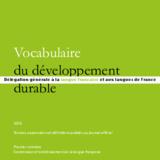 https://www.culture.gouv.fr/content/download/150847/file/Vocabulaire%20developpement%20durable_reimpression_2016.pdf?inLanguage=fre-FR - URL