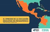 https://publications.iadb.org/publications/spanish/document/El_embudo_de_la_exclusi%C3%B3n_educativa_en_Mesoam%C3%A9rica.pdf - URL
