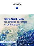https://www.institutmontaigne.org/ressources/pdfs/publications/seine-saint-denis-les-batailles-de-lemploi-et-de-linsertion-rapport.pdf - URL