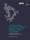 https://publications.iadb.org/publications/spanish/document/La-inteligencia-artificial-al-servicio-del-bien-social-en-America-Latina-y-el-Caribe-Panor%C3%A1mica-regional-e-instant%C3%A1neas-de-doce-paises.pdf - URL