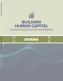 https://openknowledge.worldbank.org/bitstream/handle/10986/34205/Building-Human-Capital-Lessons-from-Country-Experiences-Ghana.pdf?sequence=4&isAllowed=y - URL