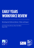 https://www.suttontrust.com/wp-content/uploads/2020/08/Early_Years_Workforce_Review_.pdf - URL