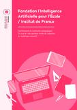 https://iapourlecole.fr/wp-content/uploads/2020/11/AIpourlecole_LivreBlanc_HD_pages.pdf - URL