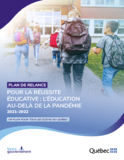 https://cdn-contenu.quebec.ca/cdn-contenu/adm/min/education/publications-adm/education/Plan-relance-reussite-educative.pdf?1620329347 - URL